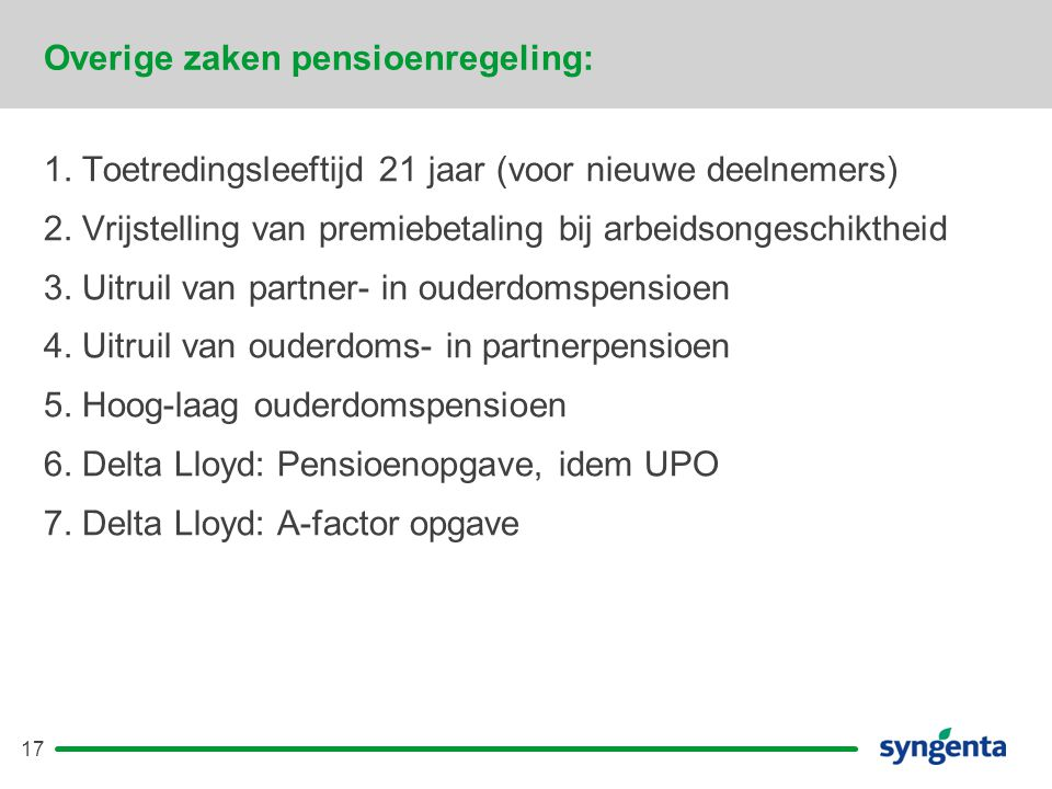 Overige zaken pensioenregeling: