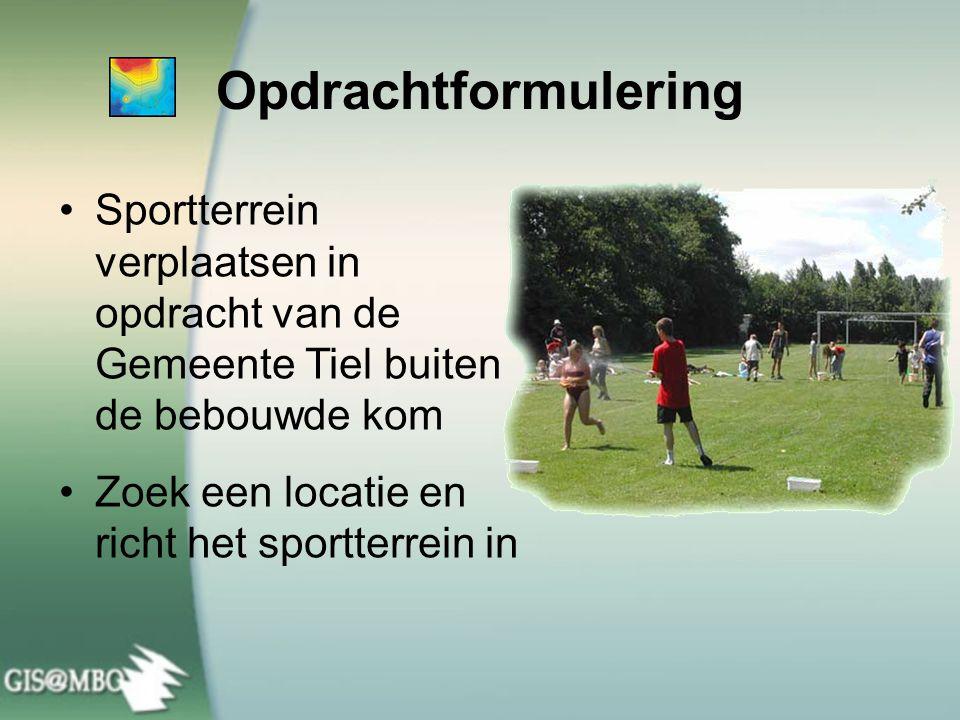 Opdrachtformulering Sportterrein verplaatsen in opdracht van de Gemeente Tiel buiten de bebouwde kom.