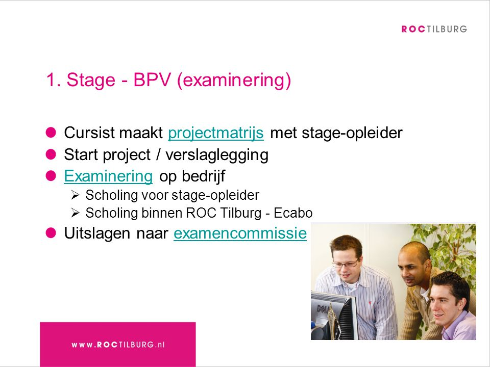 1. Stage - BPV (examinering)