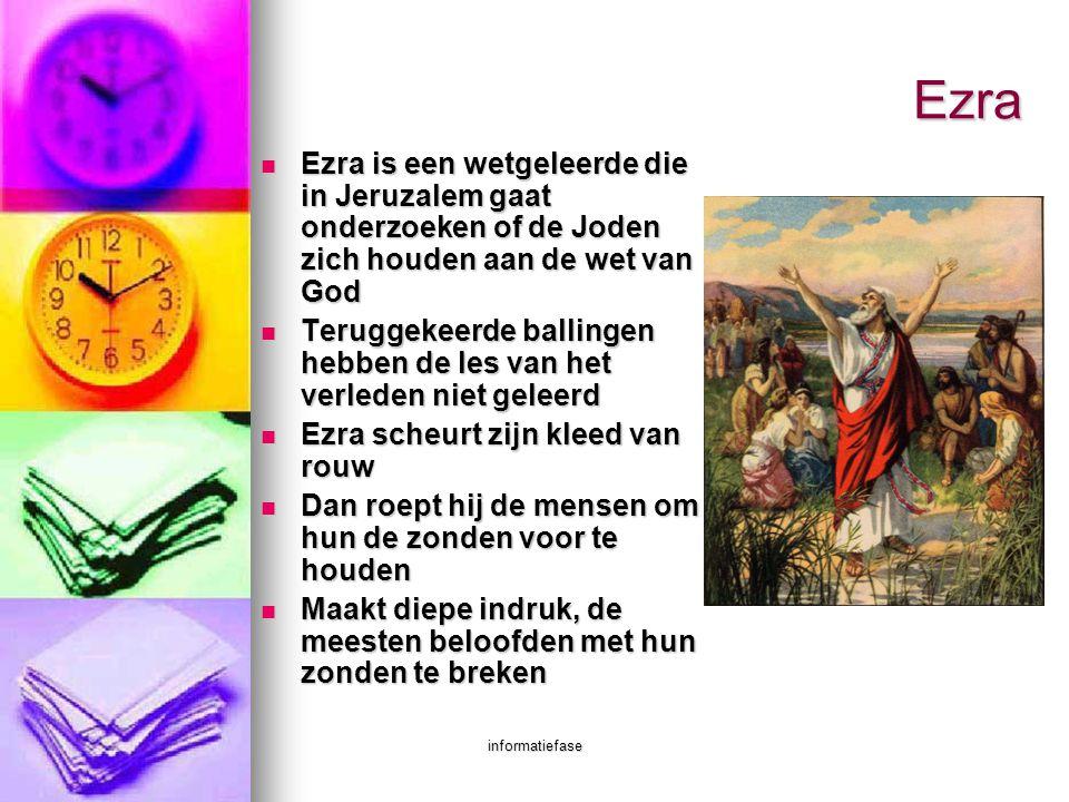 Ezra Ezra is een wetgeleerde die in Jeruzalem gaat onderzoeken of de Joden zich houden aan de wet van God.