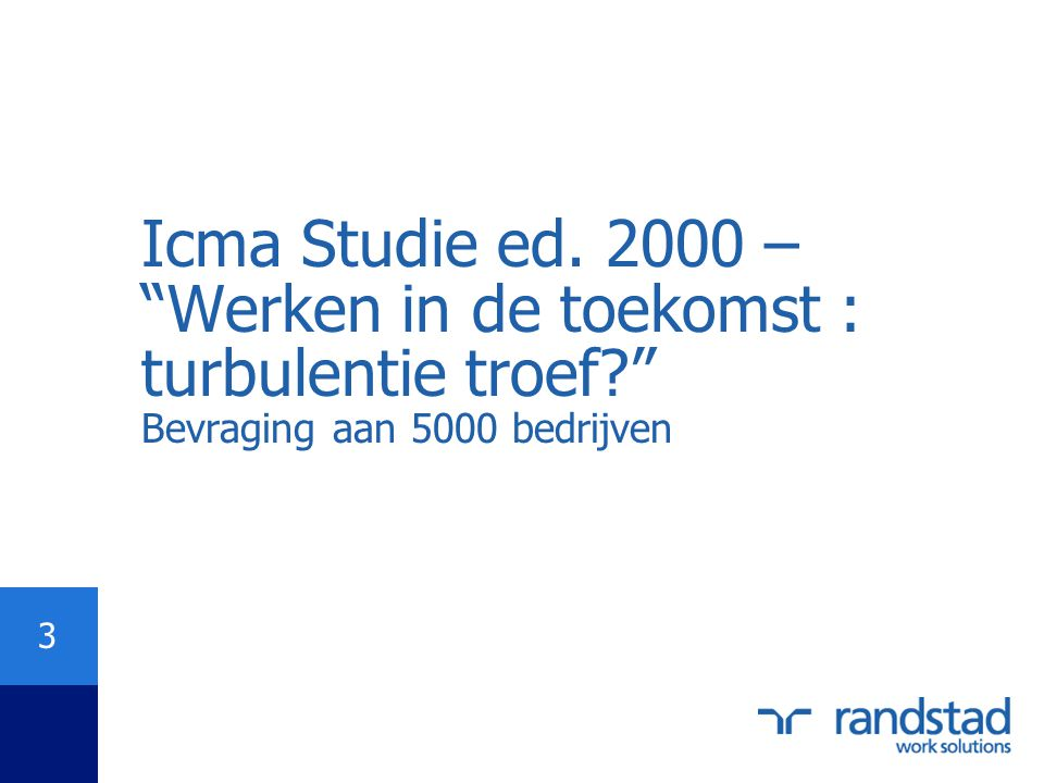 Icma Studie ed. 2000 – Werken in de toekomst : turbulentie troef