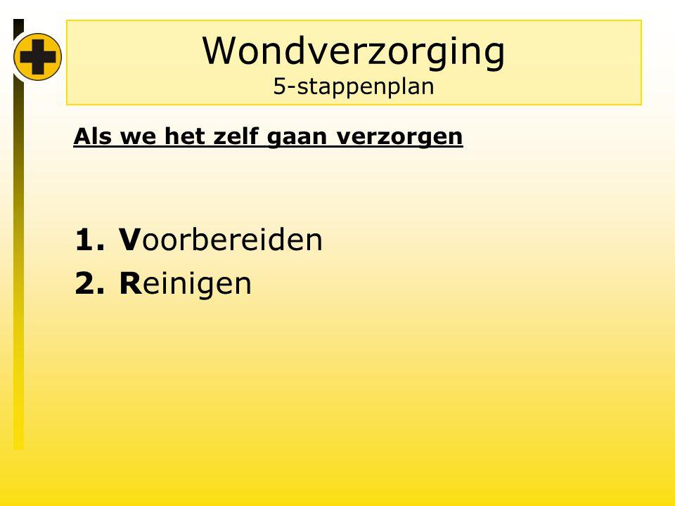 Wondverzorging 5-stappenplan