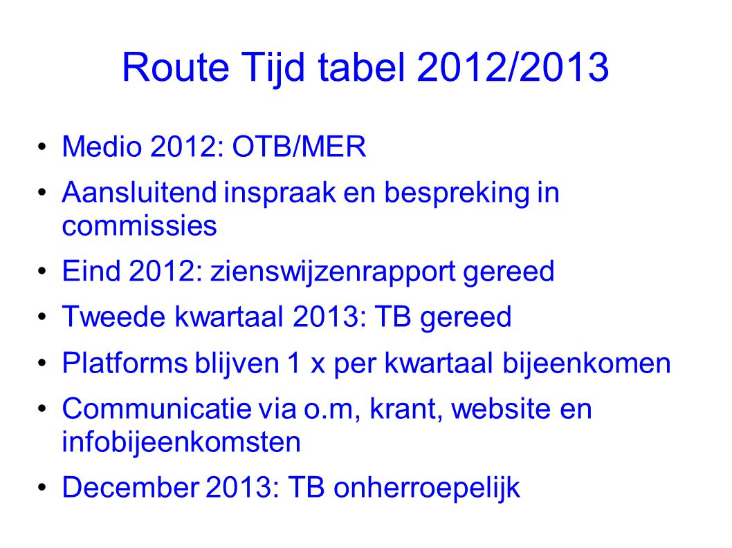 Route Tijd tabel 2012/2013 Medio 2012: OTB/MER