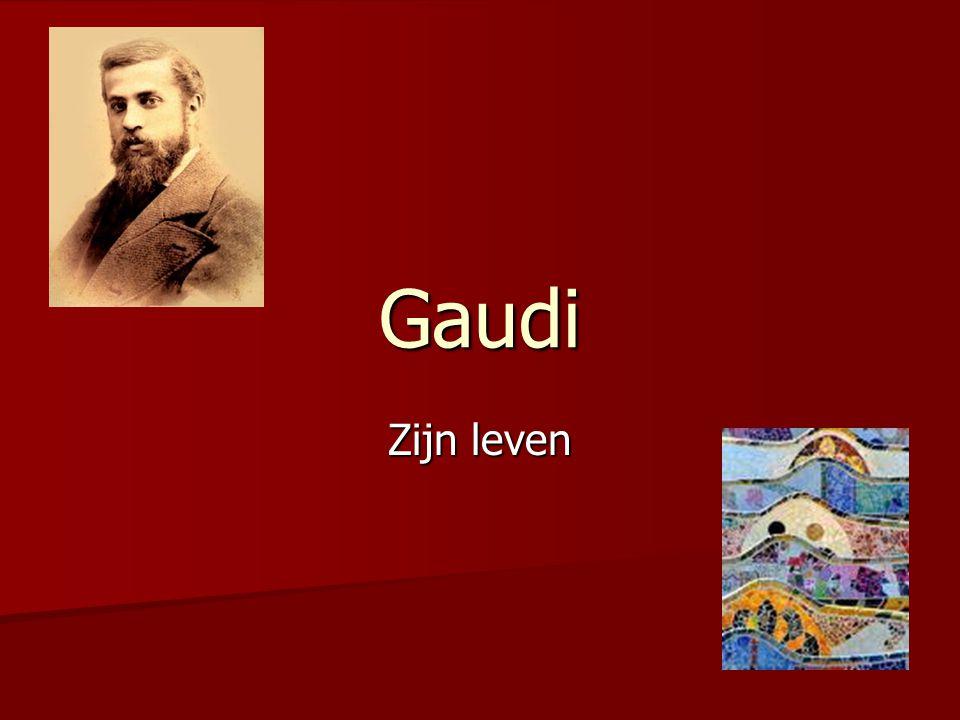 Gaudi Zijn leven