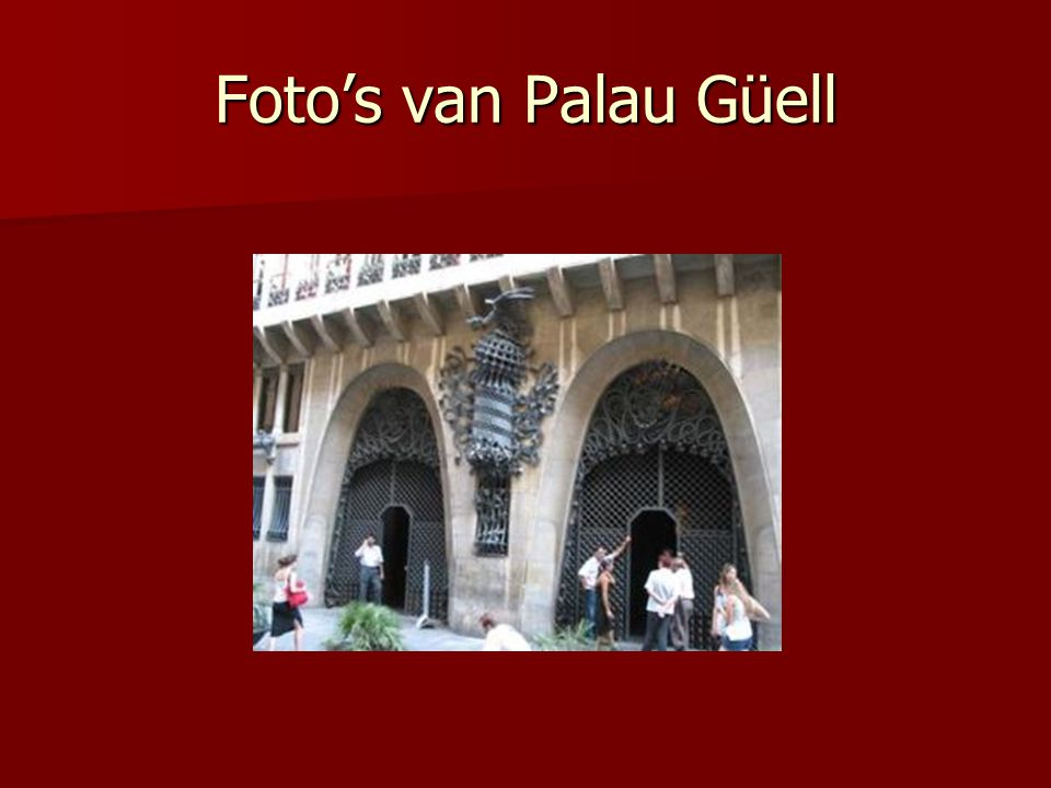 Foto's van Palau Güell
