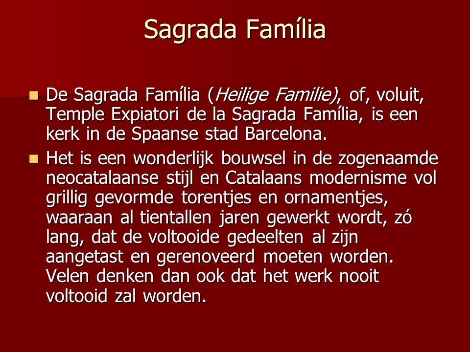 Sagrada Família De Sagrada Família (Heilige Familie), of, voluit, Temple Expiatori de la Sagrada Família, is een kerk in de Spaanse stad Barcelona.