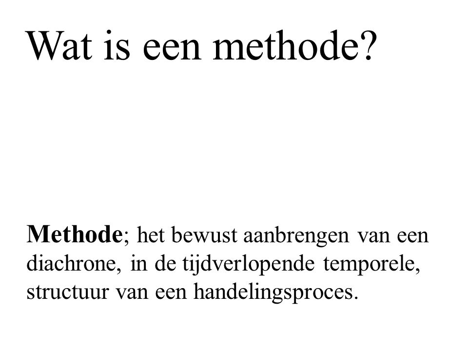 Wat is een methode.
