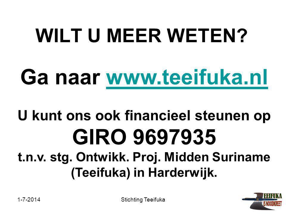 Ga naar www.teeifuka.nl WILT U MEER WETEN