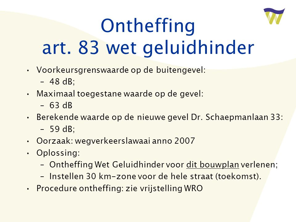 Ontheffing art. 83 wet geluidhinder