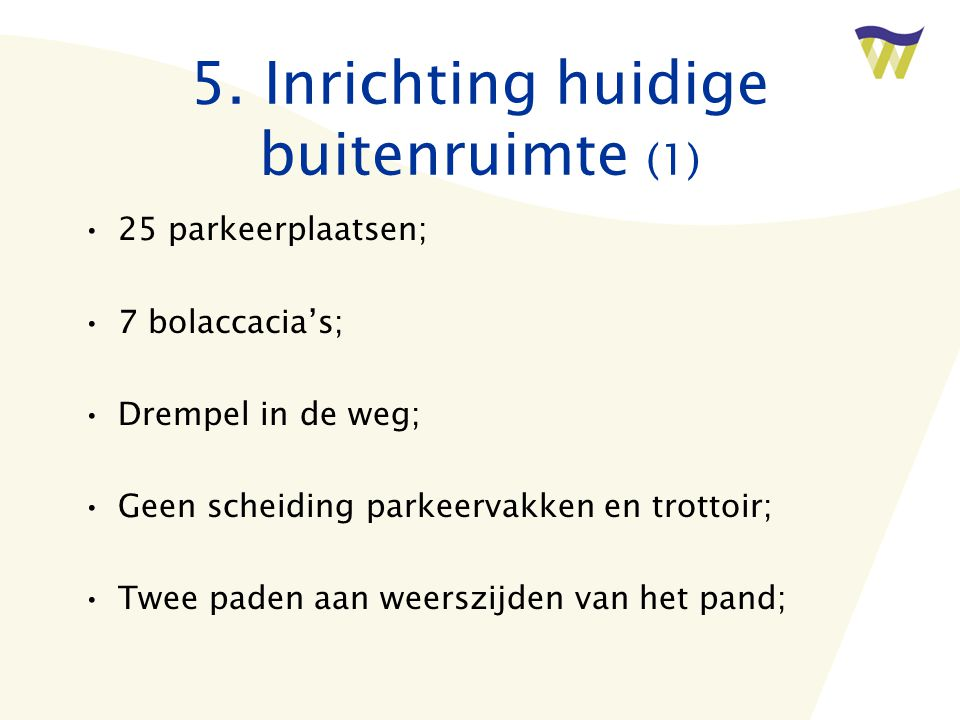 5. Inrichting huidige buitenruimte (1)