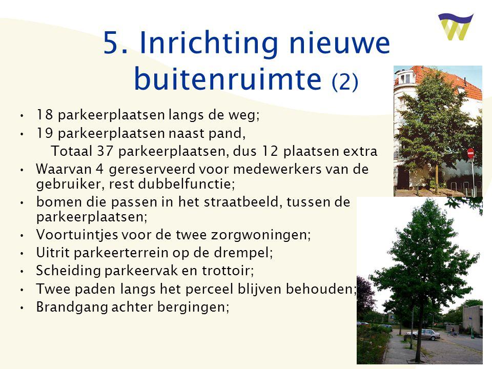 5. Inrichting nieuwe buitenruimte (2)