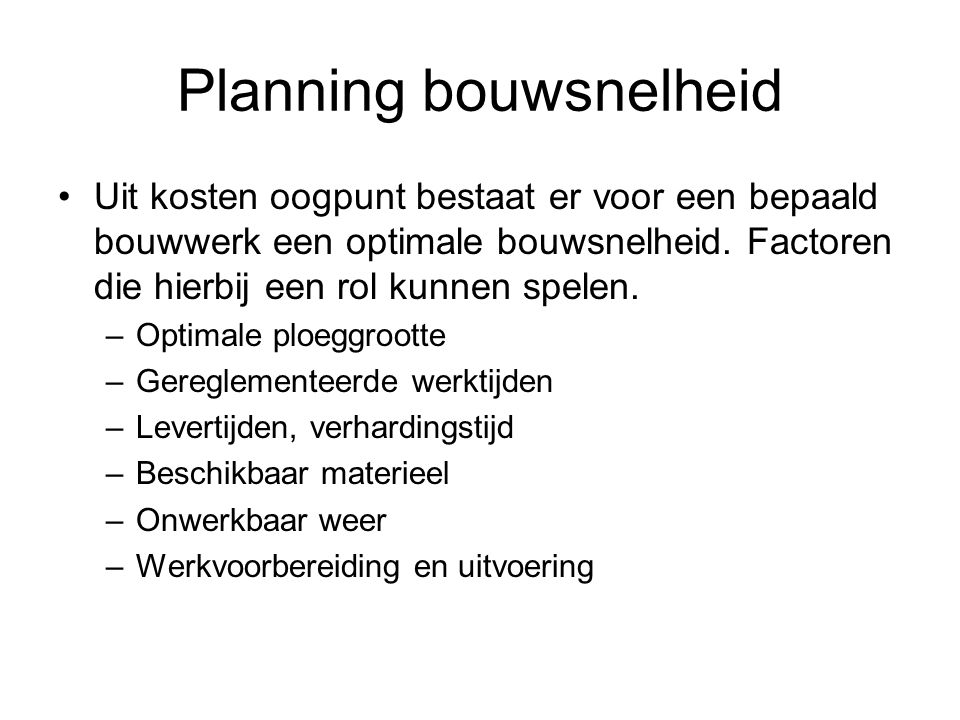 Planning bouwsnelheid