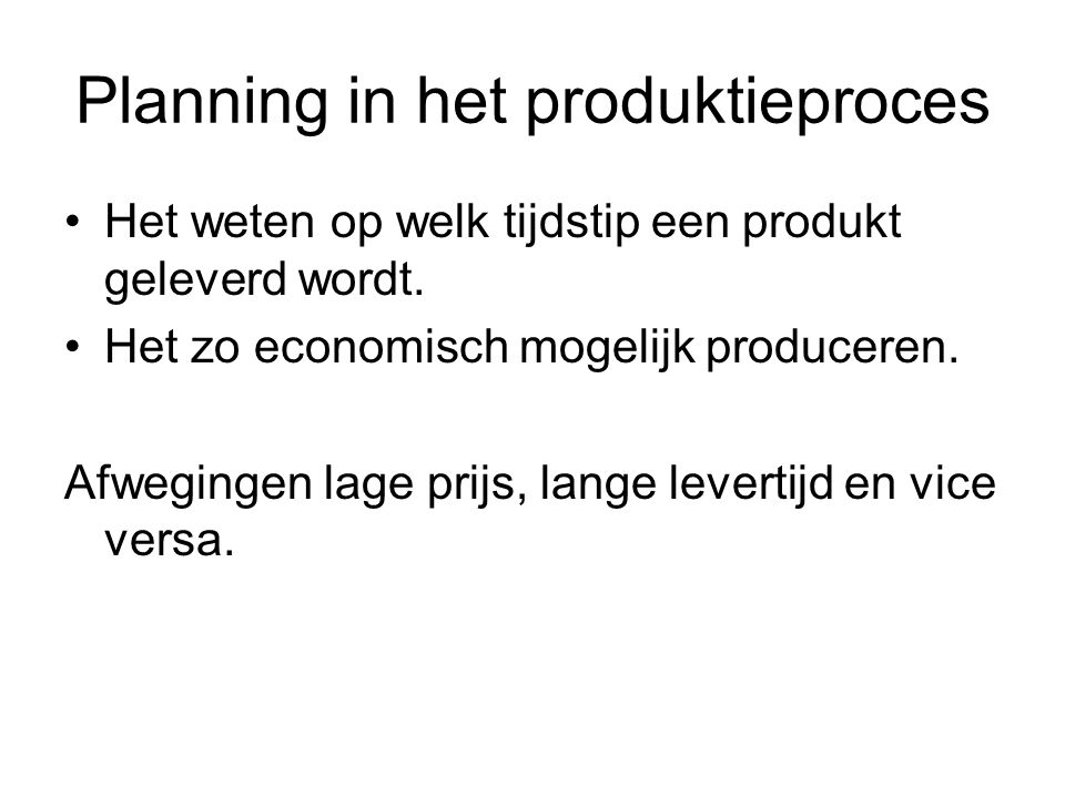 Planning in het produktieproces