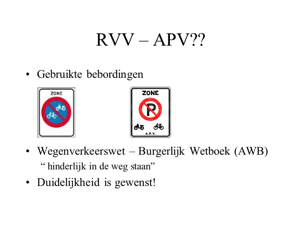 RVV – APV Gebruikte bebordingen