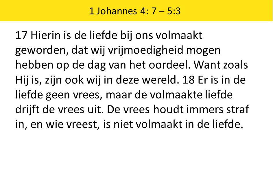 1 Johannes 4: 7 – 5:3