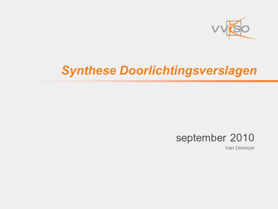 Synthese Doorlichtingsverslagen