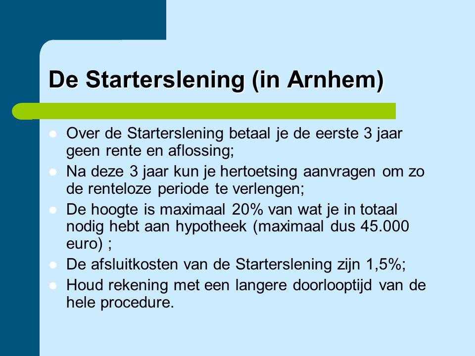 De Starterslening (in Arnhem)