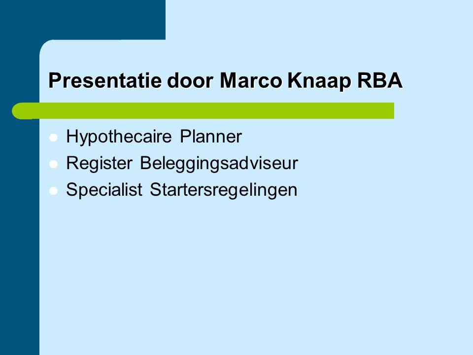 Presentatie door Marco Knaap RBA