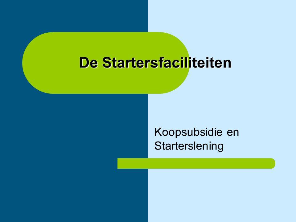 De Startersfaciliteiten