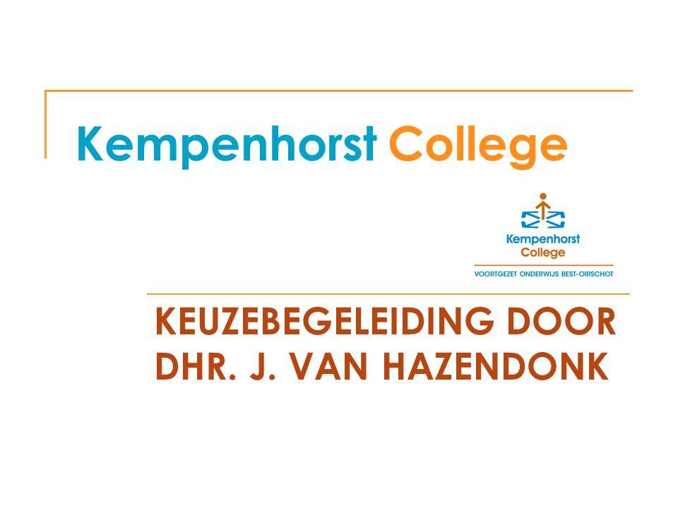 KEUZEBEGELEIDING DOOR DHR. J. VAN HAZENDONK