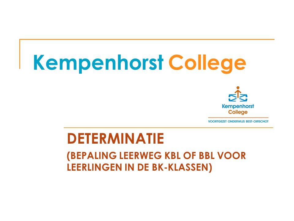 Kempenhorst College DETERMINATIE