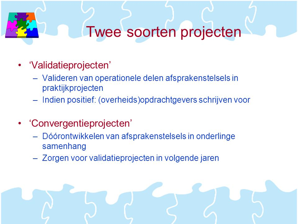 Twee soorten projecten