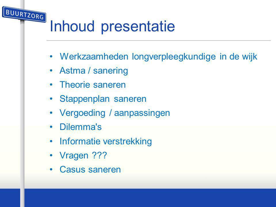 Inhoud presentatie Werkzaamheden longverpleegkundige in de wijk