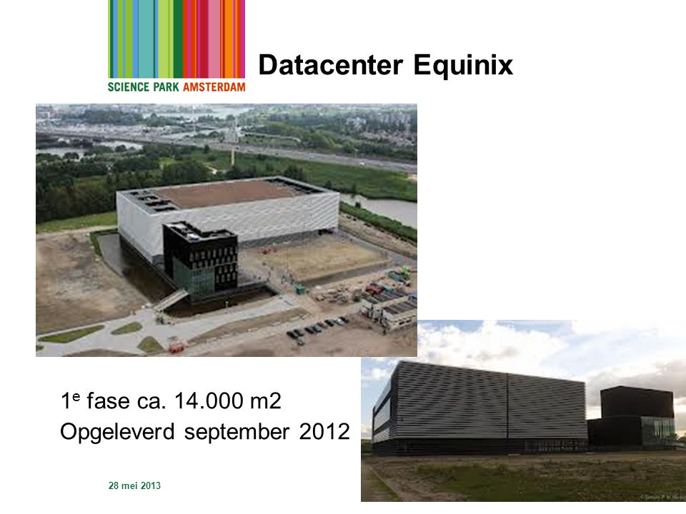 Datacenter Equinix 1e fase ca. 14.000 m2 Opgeleverd september 2012
