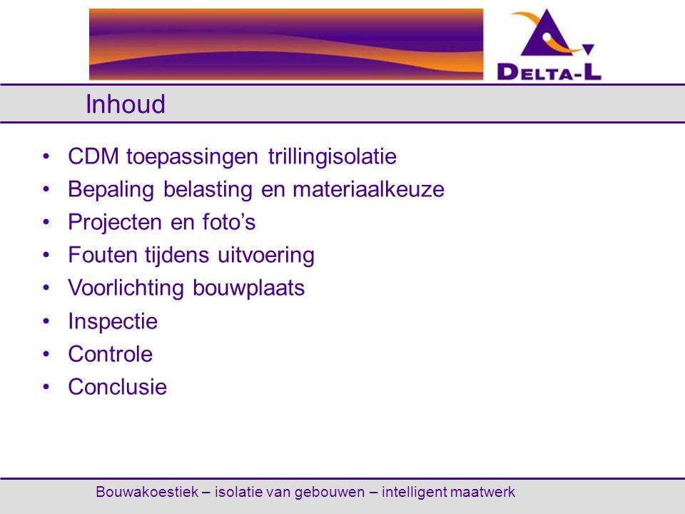 Inhoud CDM toepassingen trillingisolatie