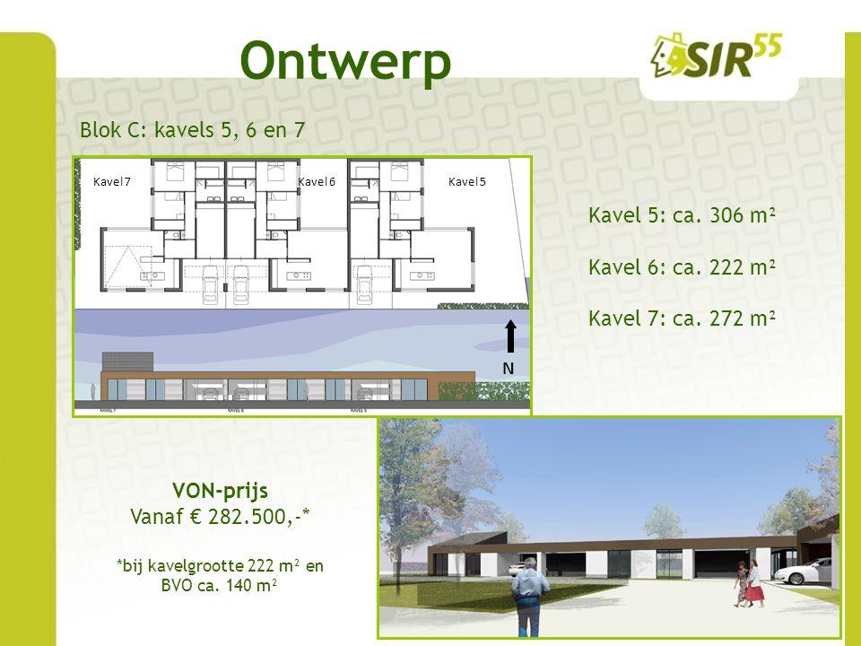 *bij kavelgrootte 222 m² en