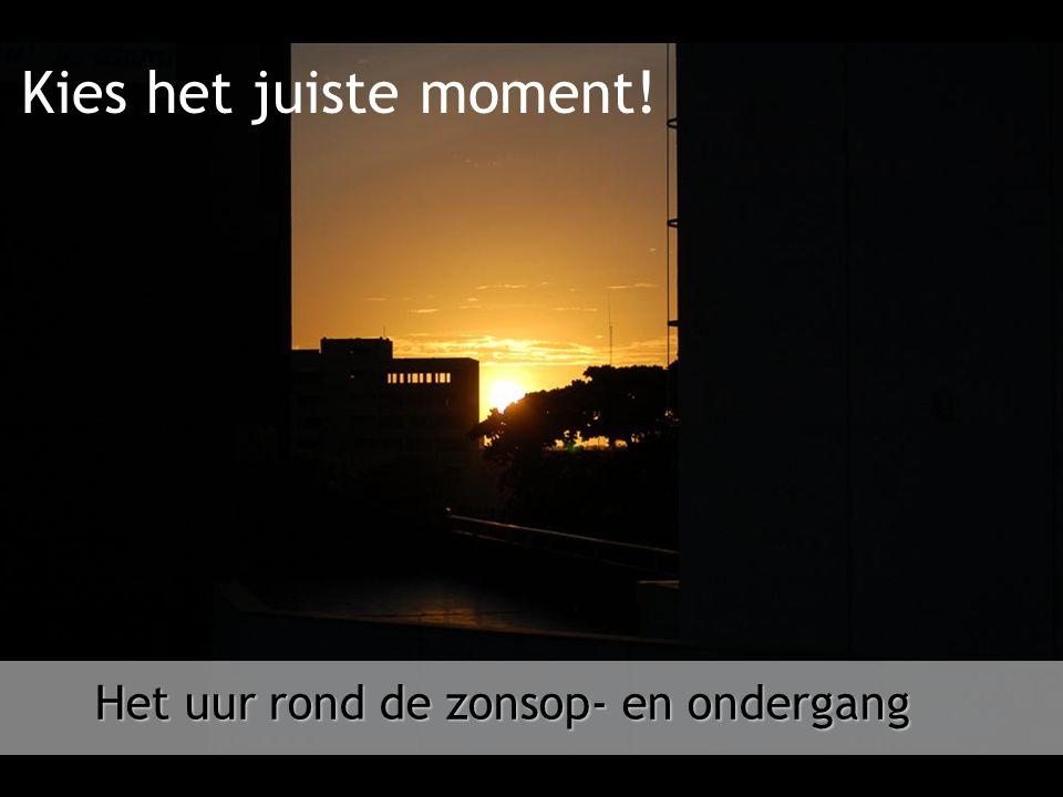 Het uur rond de zonsop- en ondergang