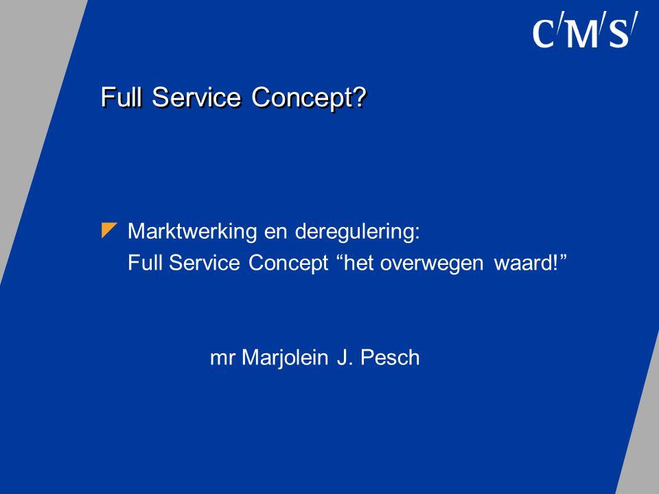 Full Service Concept Marktwerking en deregulering: