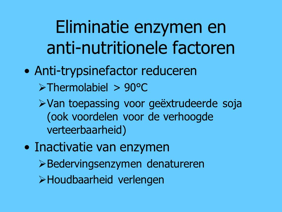 Eliminatie enzymen en anti-nutritionele factoren