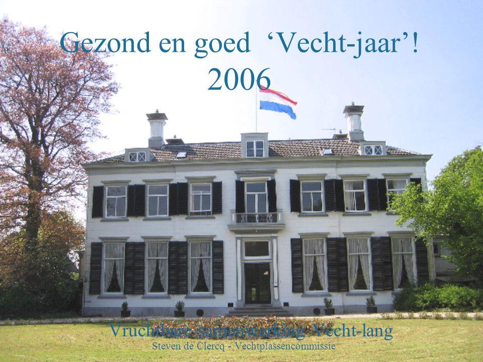 Gezond en goed 'Vecht-jaar'! 2006