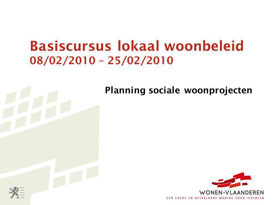 Basiscursus lokaal woonbeleid 08/02/2010 – 25/02/2010