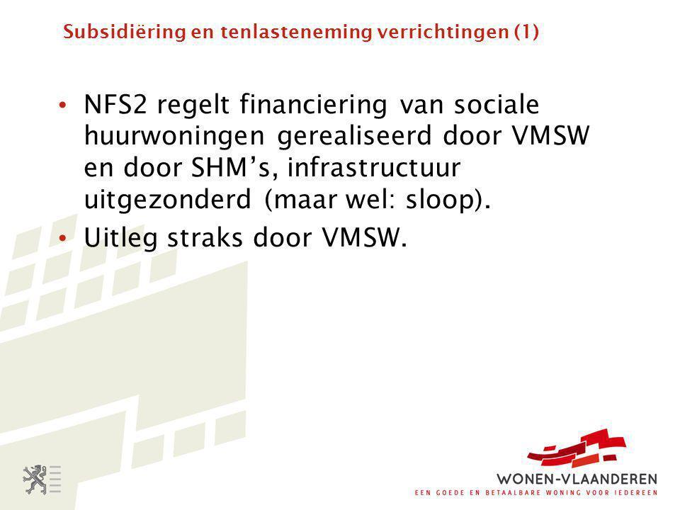 Subsidiëring en tenlasteneming verrichtingen (1)