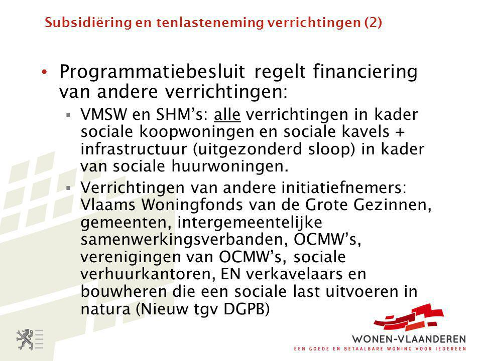 Subsidiëring en tenlasteneming verrichtingen (2)