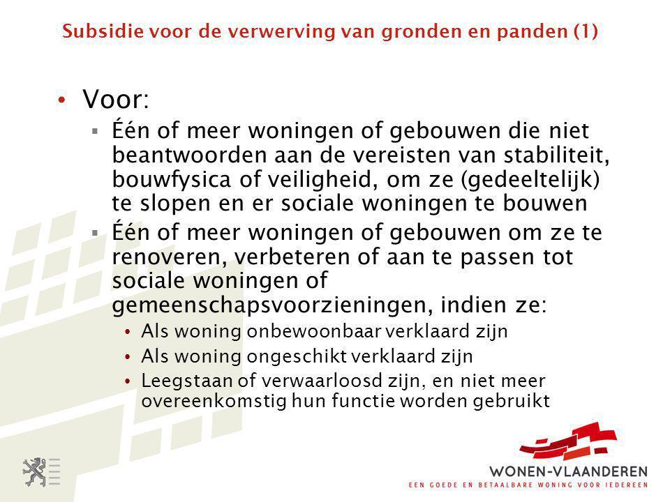 Subsidie voor de verwerving van gronden en panden (1)