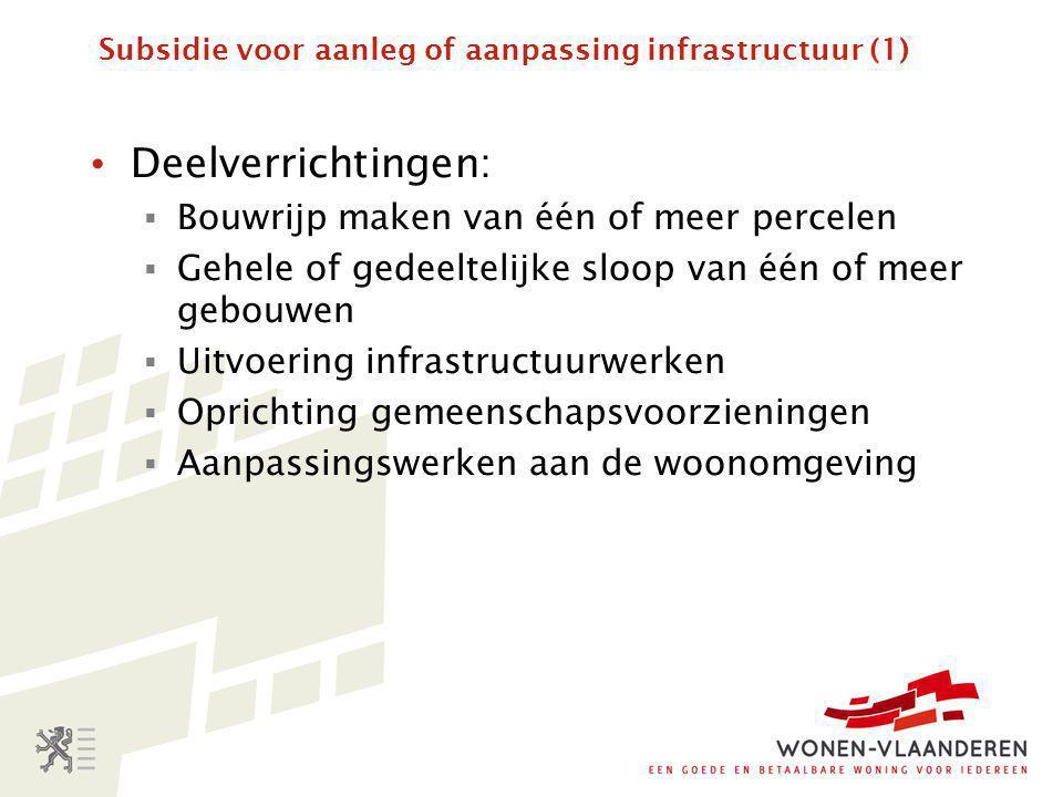 Subsidie voor aanleg of aanpassing infrastructuur (1)