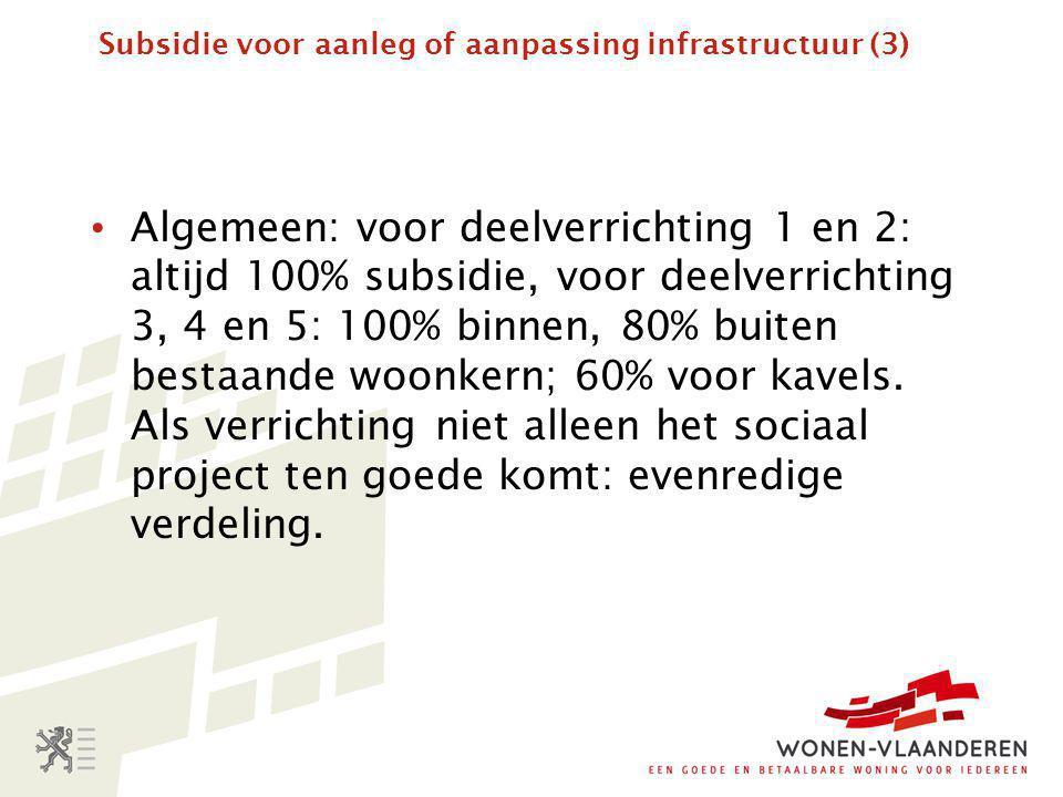 Subsidie voor aanleg of aanpassing infrastructuur (3)