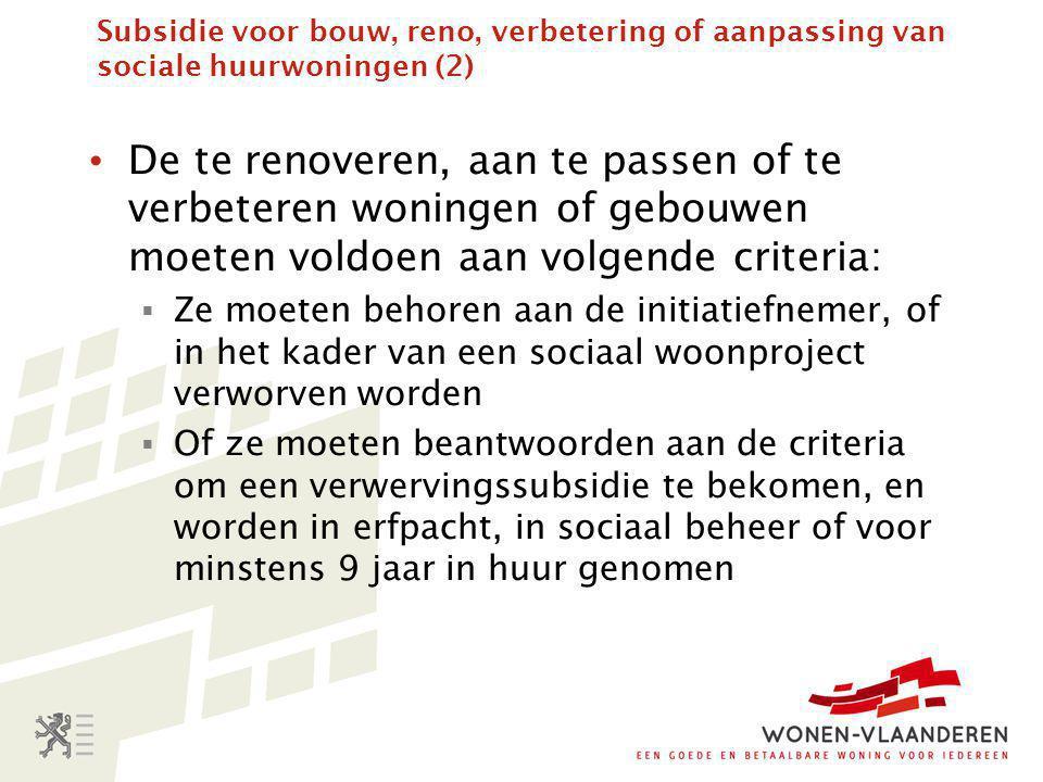 Subsidie voor bouw, reno, verbetering of aanpassing van sociale huurwoningen (2)