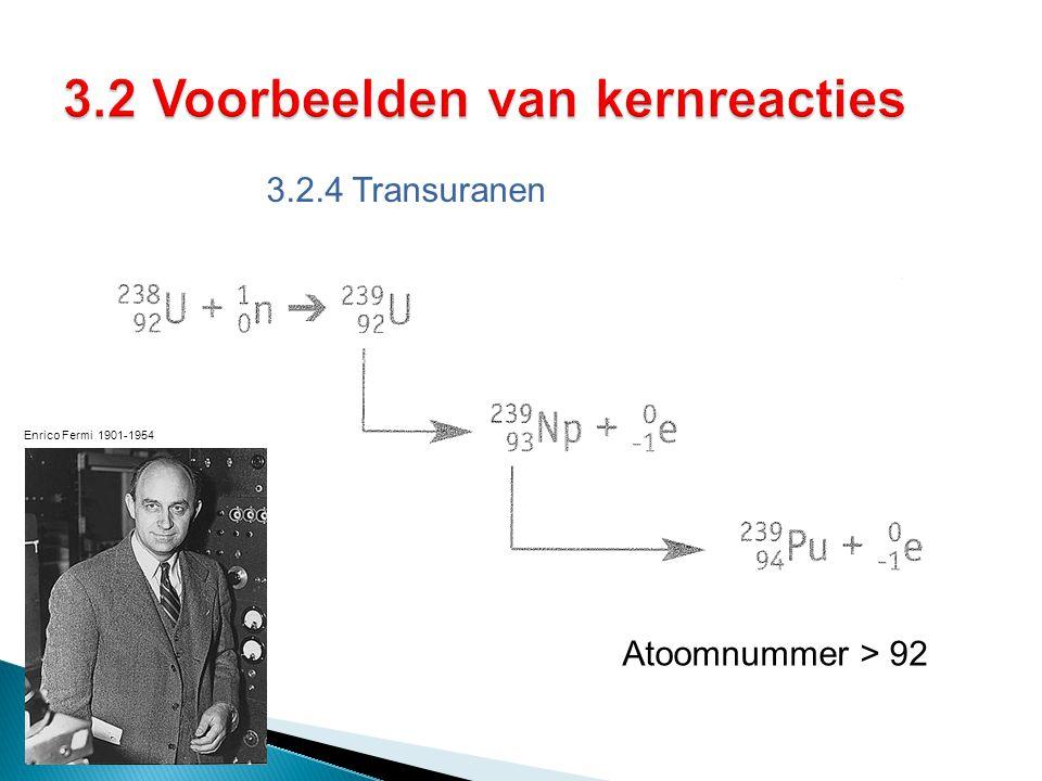 3.2 Voorbeelden van kernreacties