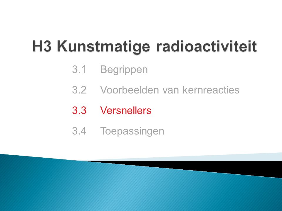 H3 Kunstmatige radioactiviteit