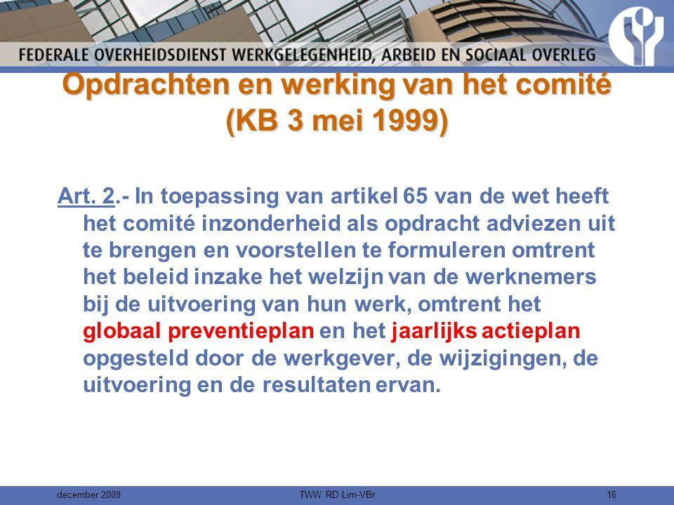 Opdrachten en werking van het comité (KB 3 mei 1999)