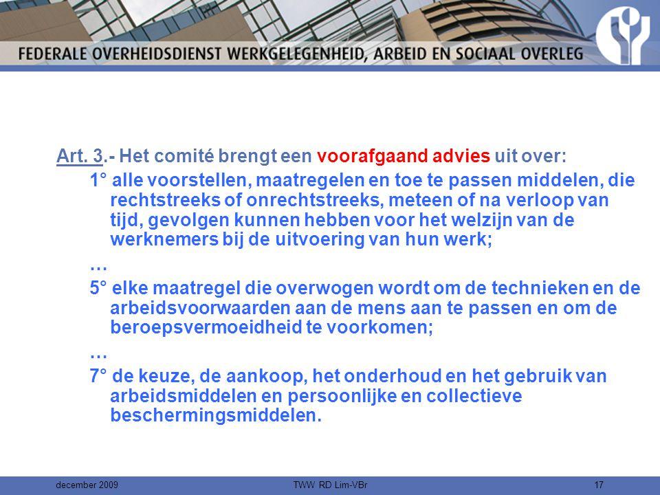 Art. 3.- Het comité brengt een voorafgaand advies uit over: