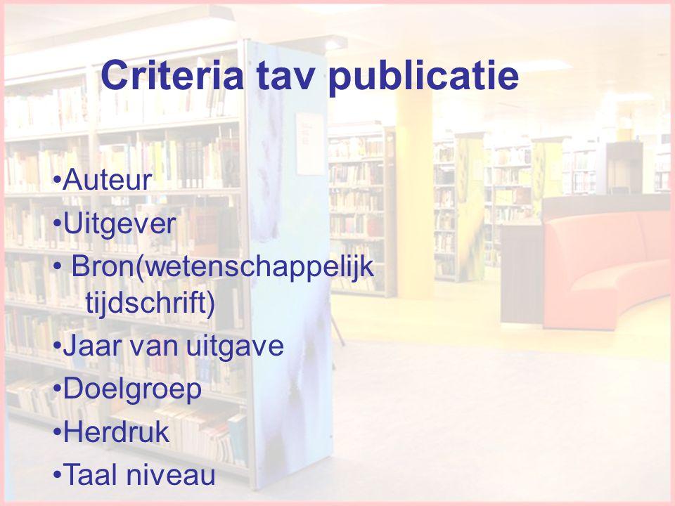 Criteria tav publicatie
