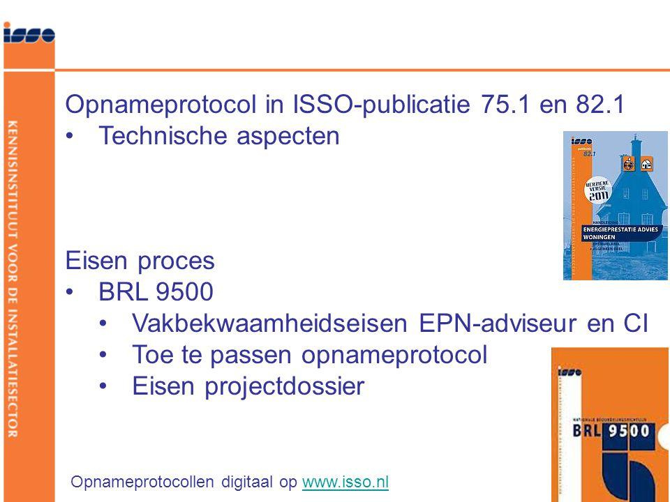 Opnameprotocol in ISSO-publicatie 75.1 en 82.1 Technische aspecten