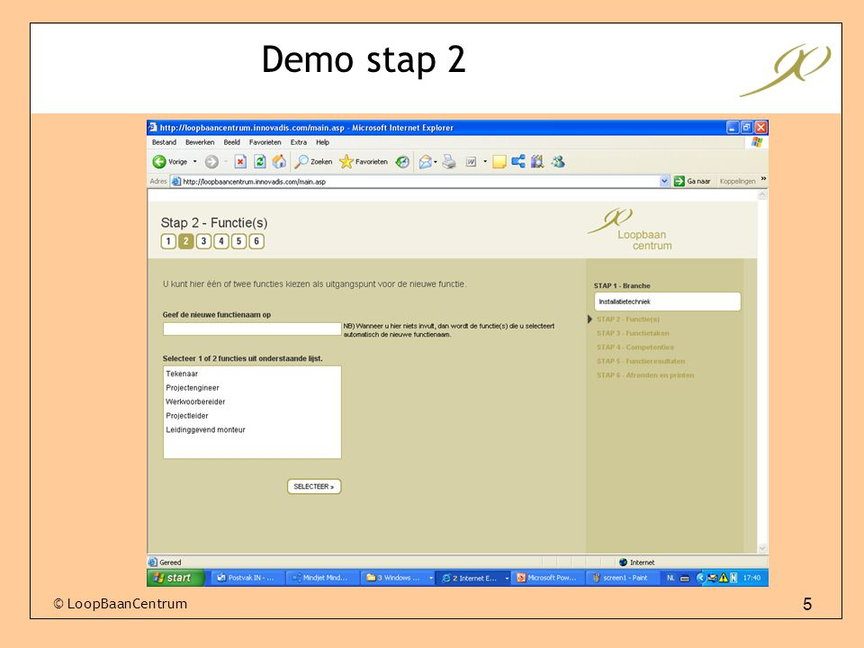 Demo stap 2 © LoopBaanCentrum