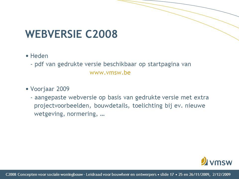 WEBVERSIE C2008 Heden - pdf van gedrukte versie beschikbaar op startpagina van www.vmsw.be.
