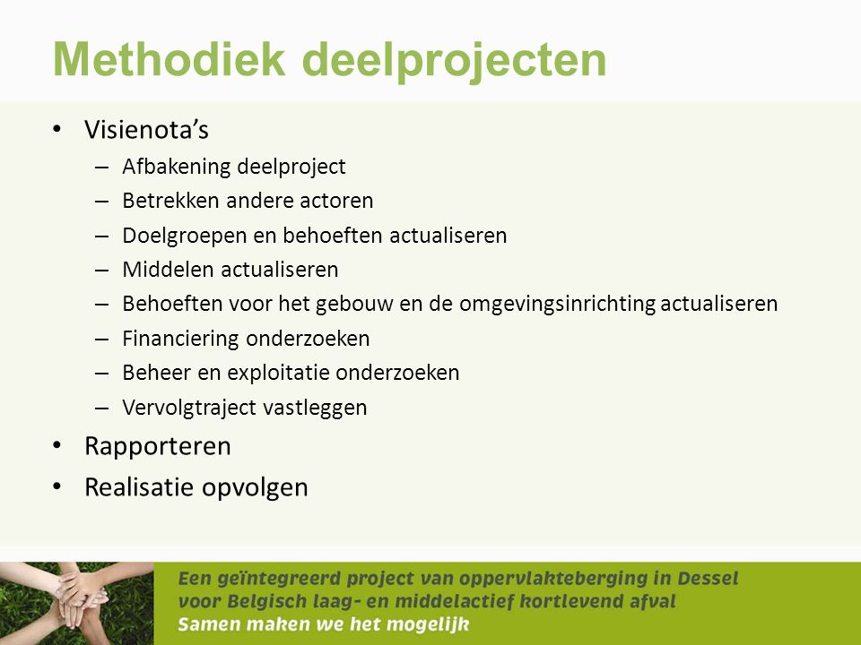 Methodiek deelprojecten